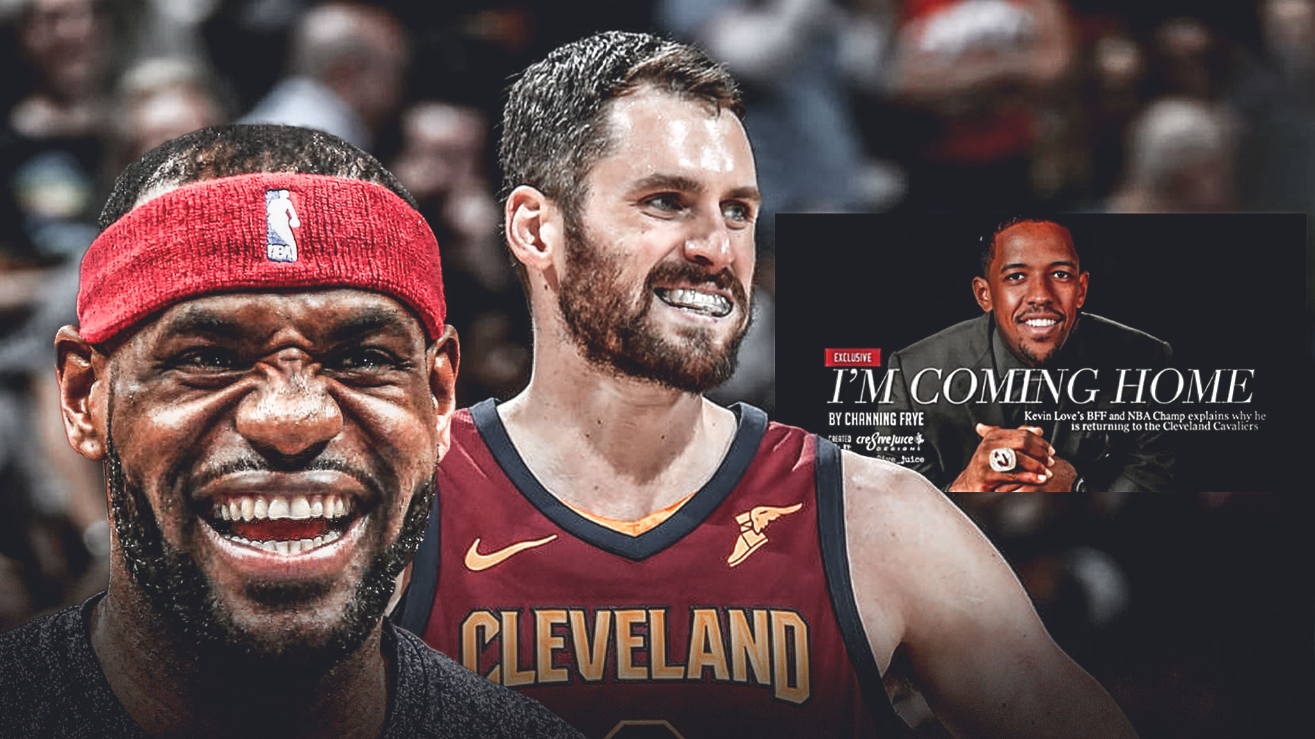 LeBron James Kevin Love Channing Frye