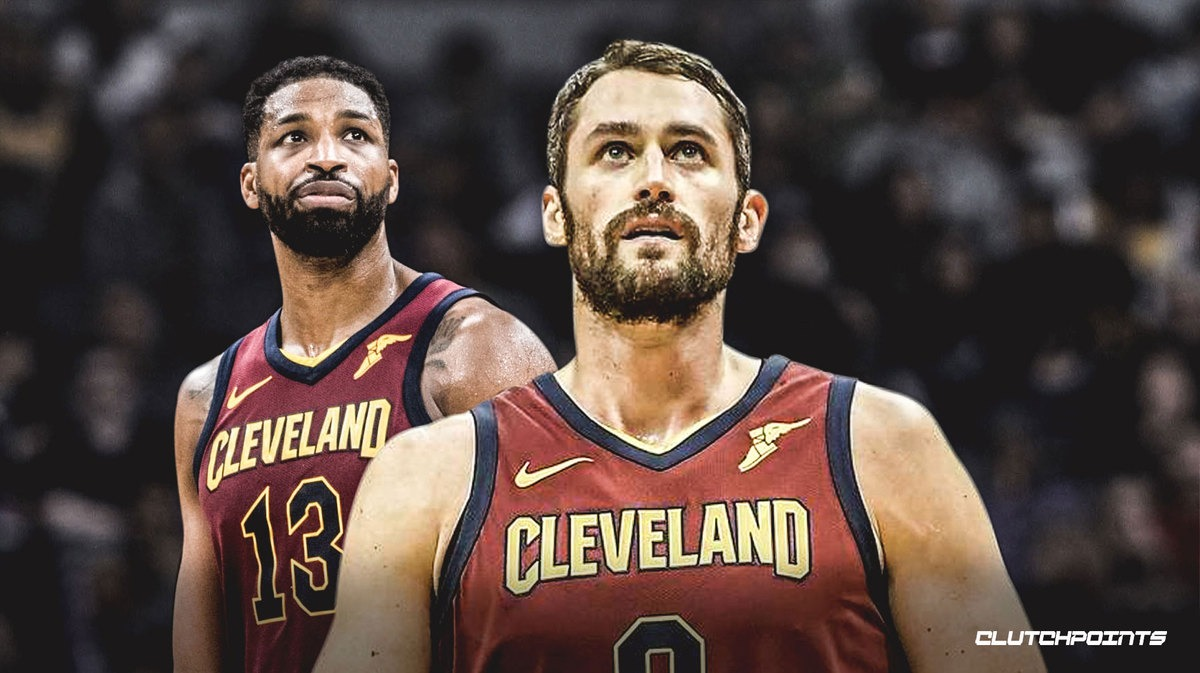 Cavs, Tristan Thompson, Kevin Love